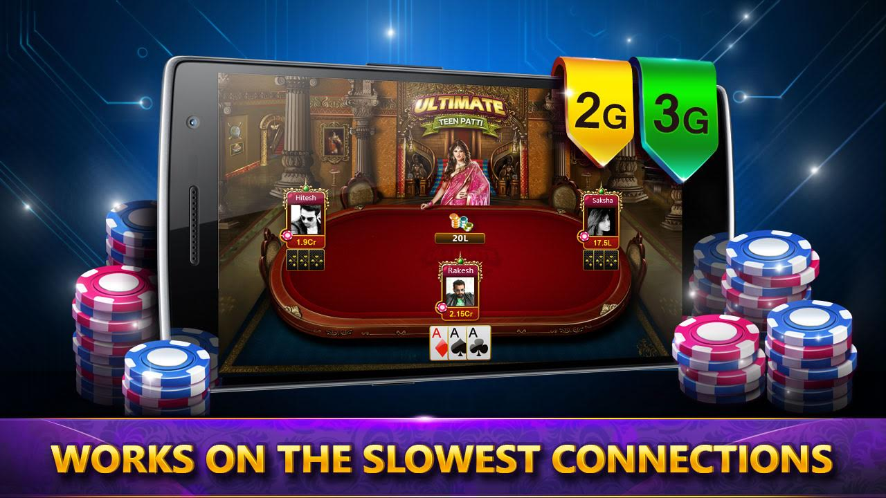 Teen patti - Works on 2G & 3G